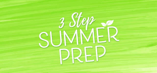 3 step summer prep with Good Health Products.jpg