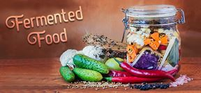Why You Should Be Eating Fermented Food