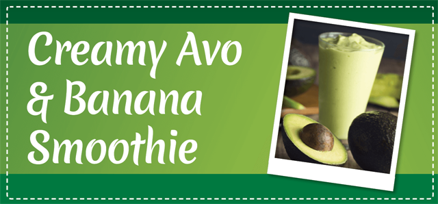 Creamy Avo & Banana Smoothie
